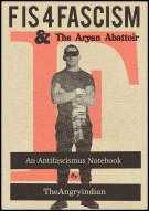 F is for Fascism and The Aryan Abattoir : An Antifascismus Notebook